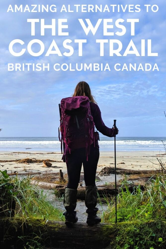 Looking for an amazing coastal backpacking trail in British Columbia, Canada, that doesn't require a reservation? Here are six awesome choices - you can't go wrong with any of them! offtracktravel.ca