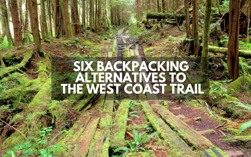 Best British Columbia Backpacking Trips_ Alternatives to the West Coast Trail