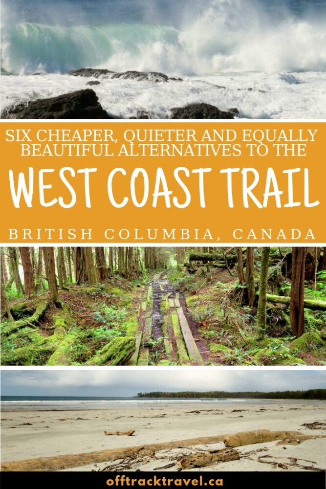 Every year, reservations for the West Coast Trail disappear within minutes. The great news is that there are so many amazing alternative backpacking trails in BC to enjoy! Click here for an overview of six of them! offtracktravel.ca