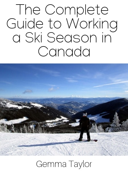 The Complete Guide to Working a Ski Season in Canada
