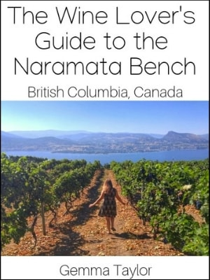 A Wine Lover's Guide to the Naramata Bench ebook