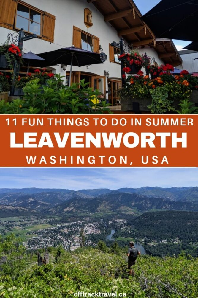 Offering much more than your average small town in Washington, USA, there's a wide range of things to do in Leavenworth in summer - here's our top picks! offtracktravel.ca