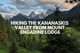 Hiking the Kananaskis Valley from Mount Engadine Lodge