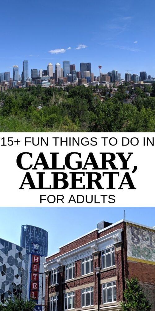 A popular start or ending point for adventures and excursions in the Canadian Rockies, Calgary is a city that deserves more than an overnight stopover. Here are 15+ things to do in Calgary for adults that will make you want to stay longer! offtracktravel.ca
