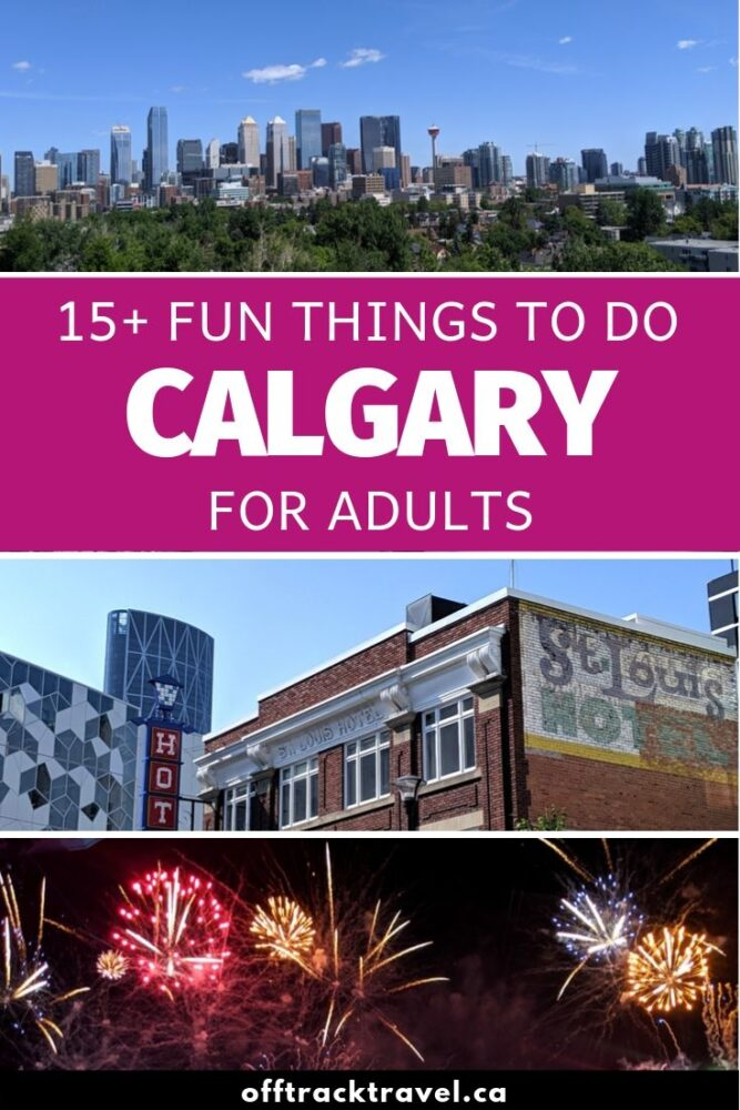 Calgary, Alberta, is a vibrant, diverse city and has plenty to offer visitors. Click here to discover 15+ things to do in Calgary for adults that will make you want to stay longer! offtracktravel.ca