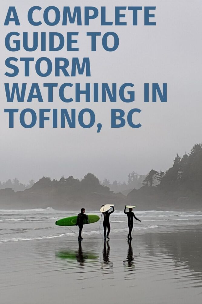 Perched on the West Coast of Vancouver Island, the small town of Tofino is commonly hit by violent winter storms. It's an exhilating experience, whether you choose to watch from the beach or an oceanfront hot tub. Click to discover a complete guide to storm watching in Tofino, BC. offtracktravel.ca