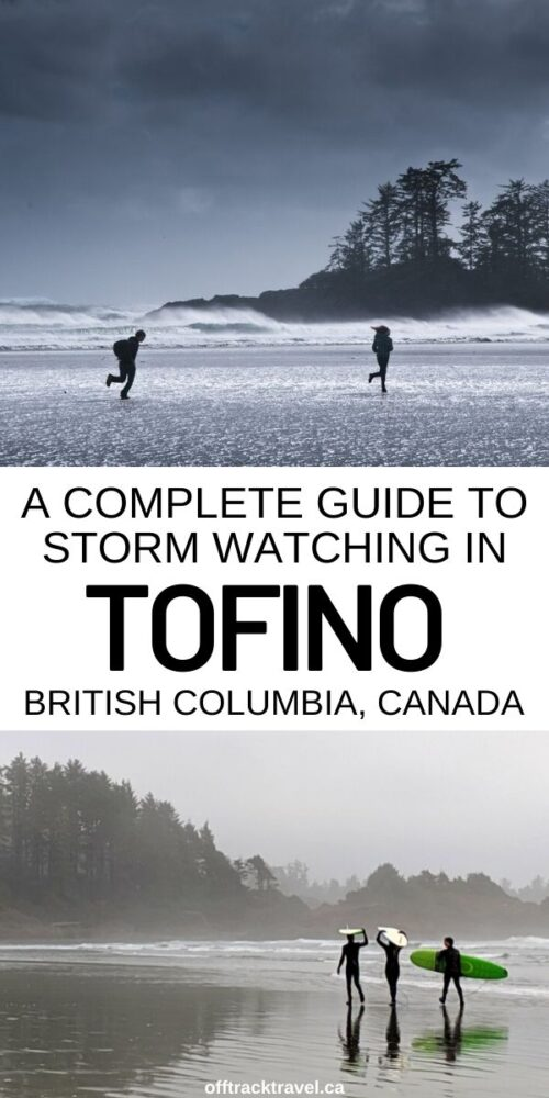 Storm season is an exhilarating time to visit Tofino on the West Coast of Vancouver Island, British Columbia. The exposed coastline is hit by fierce storm systems that originate hundreds of kilometres away, bringing gale force winds, violent waves, sideways rain and moody skies. Here's everything you need to know about Tofino storm watching! offtracktravel.ca
