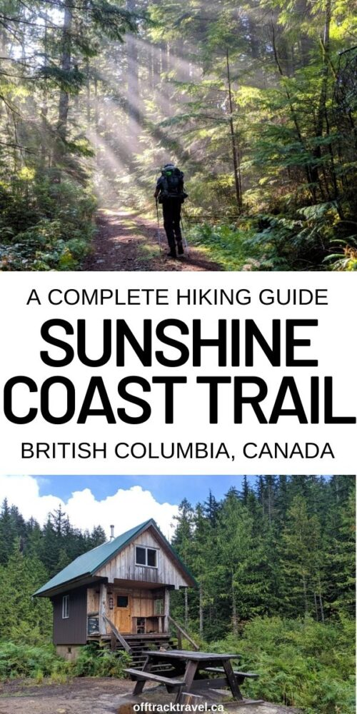 The Sunshine Coast Trail is an incredible 180km hut-to-hut hiking route in south-west British Columbia, Canada. Click here for a full hiking guide with everything you need to know! offtracktravel.ca