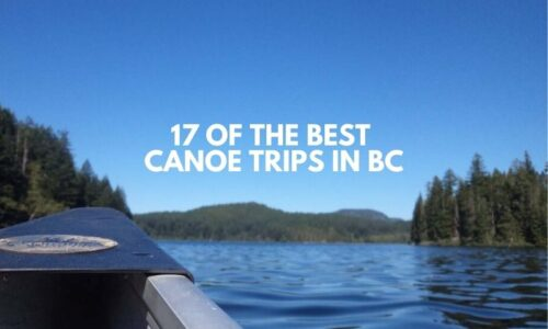 17 of the Best Canoe Trips in British Columbia