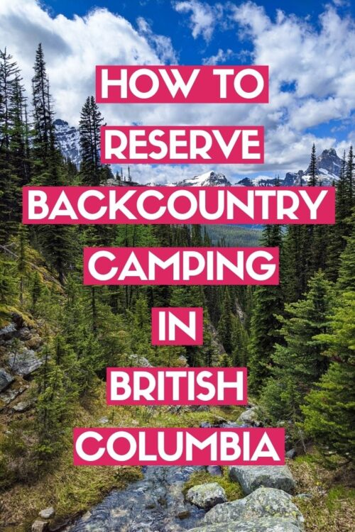 Backcountry camping is one of the most affordable and satisfying ways to explore the wilderness of British Columbia. It can, however, be difficult to know where to start, especially if you're new to BC. Click here to discover how park-based backcountry camping works in British Columbia plus all the important info you need to book BC's most popular multi-day adventures like the Berg Lake Trail, West Coast Trail and more!