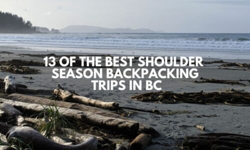 13 of the Best Shoulder Season Backpacking Trips in BC