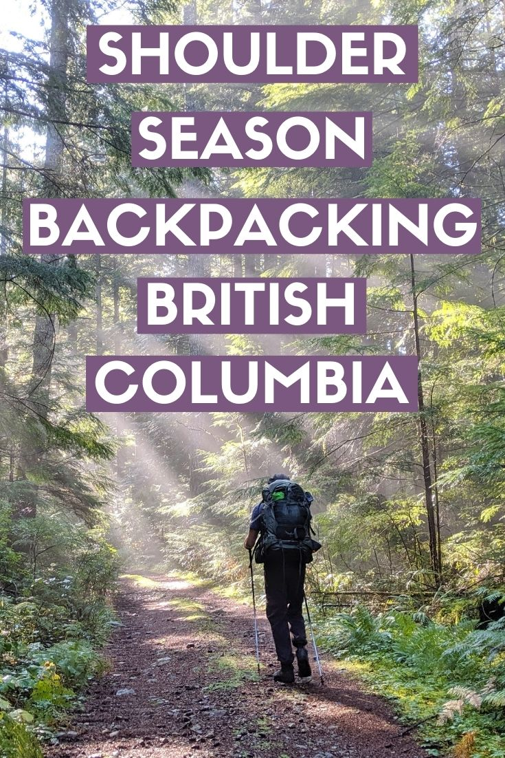 Want to go backpacking in British Columbia, Canada, but not sure which hikes are snow free during the shoulder seasons? This is the post for you! Click here to discover 13 of the best shoulder season backpacking trips in BC! offtracktravel.ca