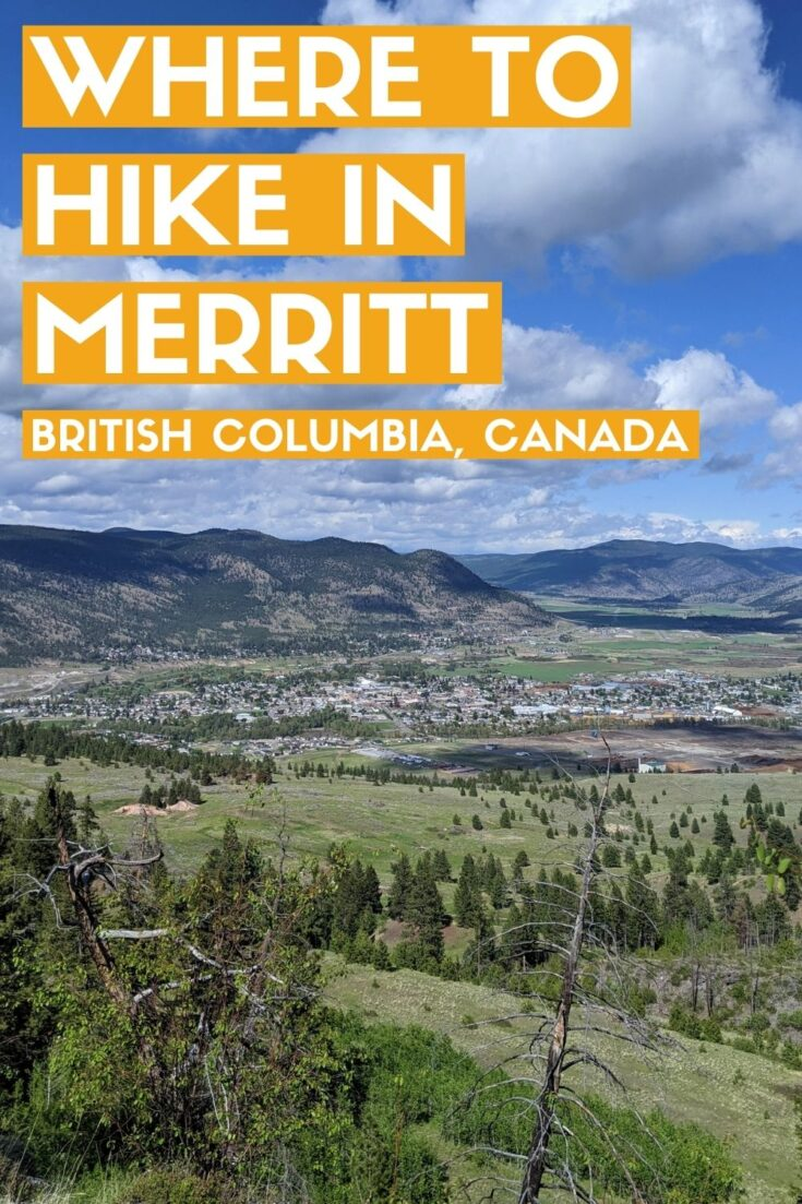 Merritt is situated at the crossroads of some of British Columbia's busiest highways and acts as a gateway into the interior.  But Merritt is more than a gas stop. This post features 12 Merritt hiking trails, all of which are accessible within only 30 minutes drive of downtown. offtracktravel.ca
