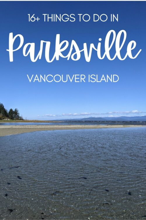 It's no secret that Parksville has some of the best beaches on Vancouver Island. But Parksville has a lot more to offer than the beautiful coastline that it is rightfully famous for. Parksville may be relatively small in size but there is a plethora of things to do in and around the town. Click here to find out more! offtracktravel.ca